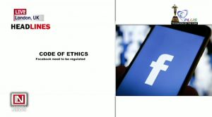 Facebook Called to Apply Code of Ethics on their Platforms