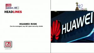 UK Set to Manage Risks Posed by Huawei's Involvement in the Nation's Telecom Project