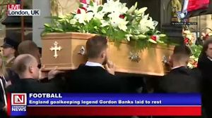 Former English Goalkeeper Gordon Banks Finally Laid to Rest