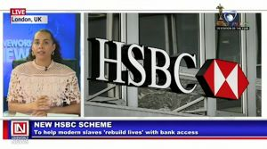 Britain's HSBC Helps Modern Slaves Rebuild Lives with Bank Accounts