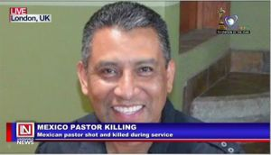 Mexican Pastor Murdered During Church Service
