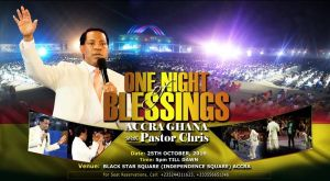 'One Night of Blessings with Pastor Chris' Set to Birth a New Narrative in Ghana