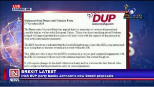Brexit: Northern Irish DUP Party Throws Weight Behind Johnson's New Proposal