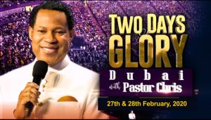 Pastor Chris to Visit Arab Emirates with Blessings in '2 Days of Glory', Dubai