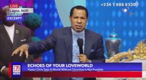 A World without Church Gatherings is not Possible – Pastor Chris on Your LoveWorld Specials