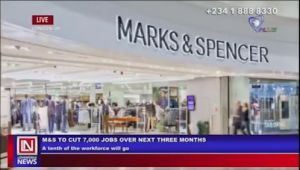 UK's Marks and Spencer to put off 7,000 Jobs in Three Months