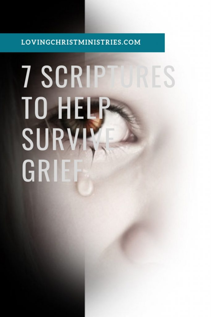 7 Scriptures to Help Survive Grief