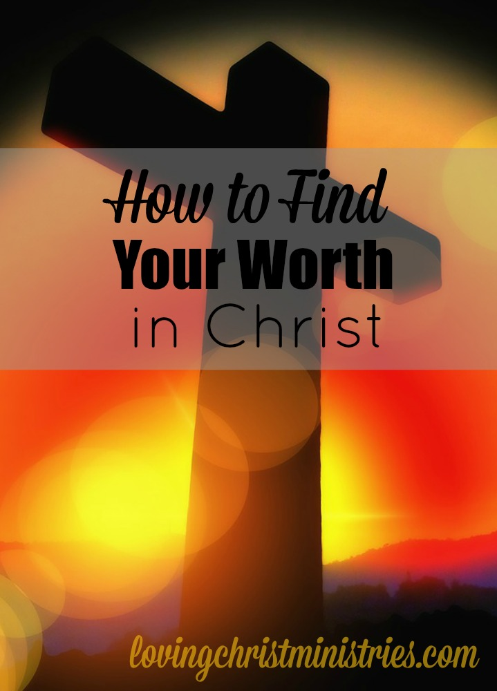The moment I understood who Christ is and how exactly He works in and with my life, I understood my worth. It took me long enough!