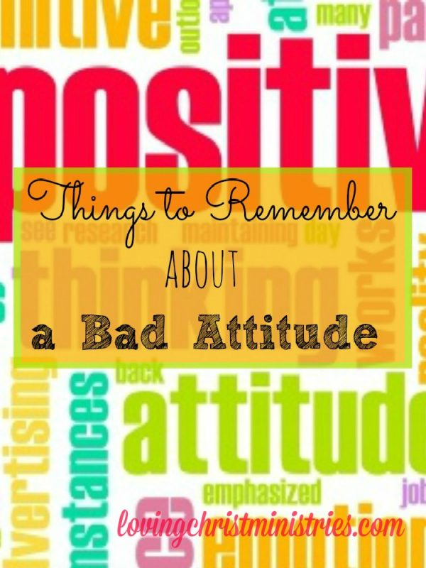 A bad attitude can bring you down. Remember, we can't control other people's attitudes, only our own.