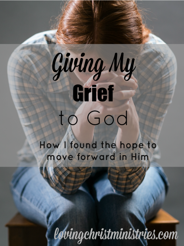 While I knew the only way to heal was to give my grief to God, I wasn't sure exactly how to. This is how it turned out.