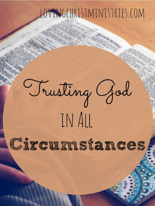 Trusting God in all circumstances isn't easy, but when you feel discouraged or defeated remind yourself that God is in control & He'll take care of you!