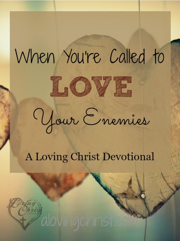 How do you love your enemies? It's not easy to be kind when others are unkind to us. Here's how God changed my heart towards someone I had difficulty with.