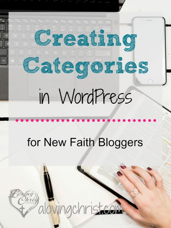 Creating categories for your faith blog in WordPress only takes a few minutes. Check out this simple explanation with examples to help you on your way.