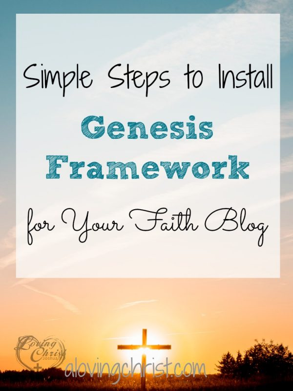 Don't get overwhelmed when it's time to install Genesis framework and a Genesis child theme on your faith blog. These steps make it simple.