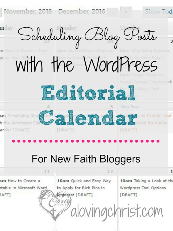 Use the WordPress Editorial Calendar to easily schedule your faith blog posts. They're easy to schedule, easy to move around, and best of all - it's FREE!