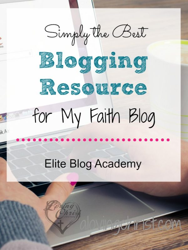 Elite Blog Academy helped me hone my writing and build my blog. I truly consider it the best blogging resource I've found for my faith blog.