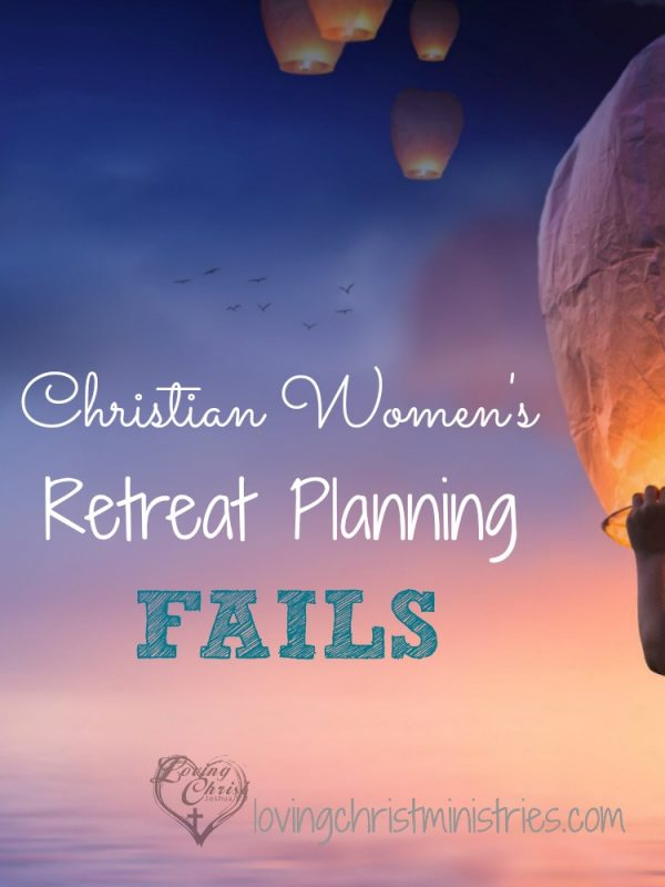 When I first set out to plan and hold women's retreats, it never occurred to me how many fails I would have! Learn from my retreat planning fails and share yours with me! Together, we can keep bringing women together for support and encouragement in Christ!