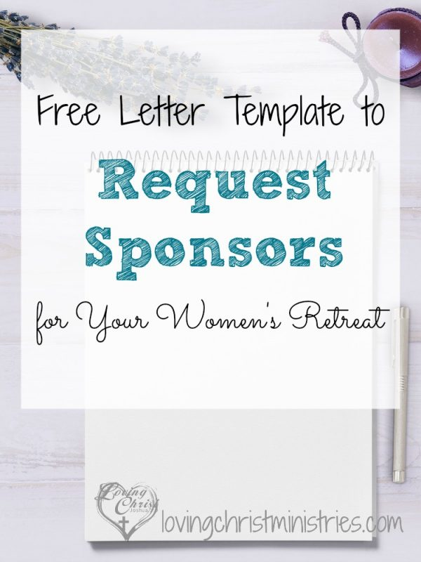 Use our free Christian women's retreat sponsor letter template to garner sponsors and donations for your next women's retreat. You'll be able to customize the template to fit your needs.
