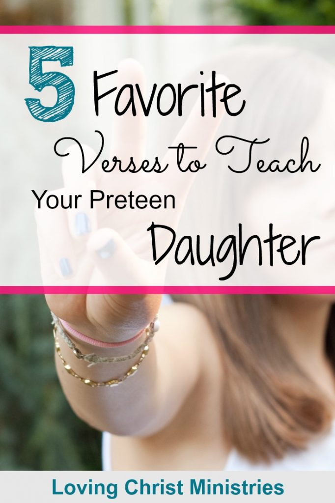 Image of preteen girl with title text overlay Verses to Teach Preteen Daughter