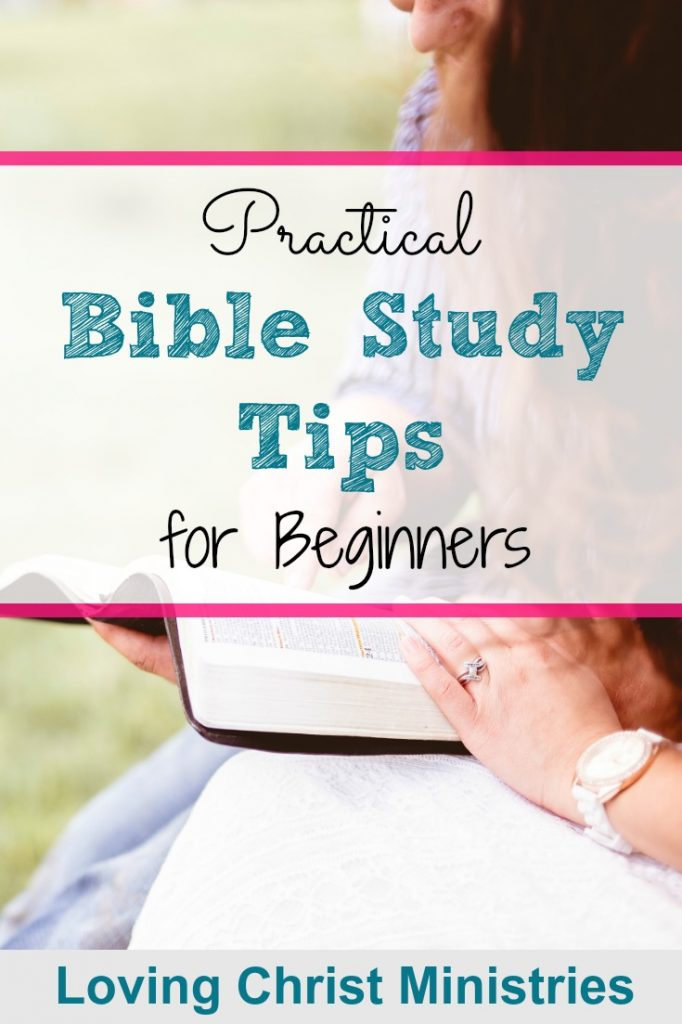 6 Practical Bible Study Tips to help guide you in your studies.