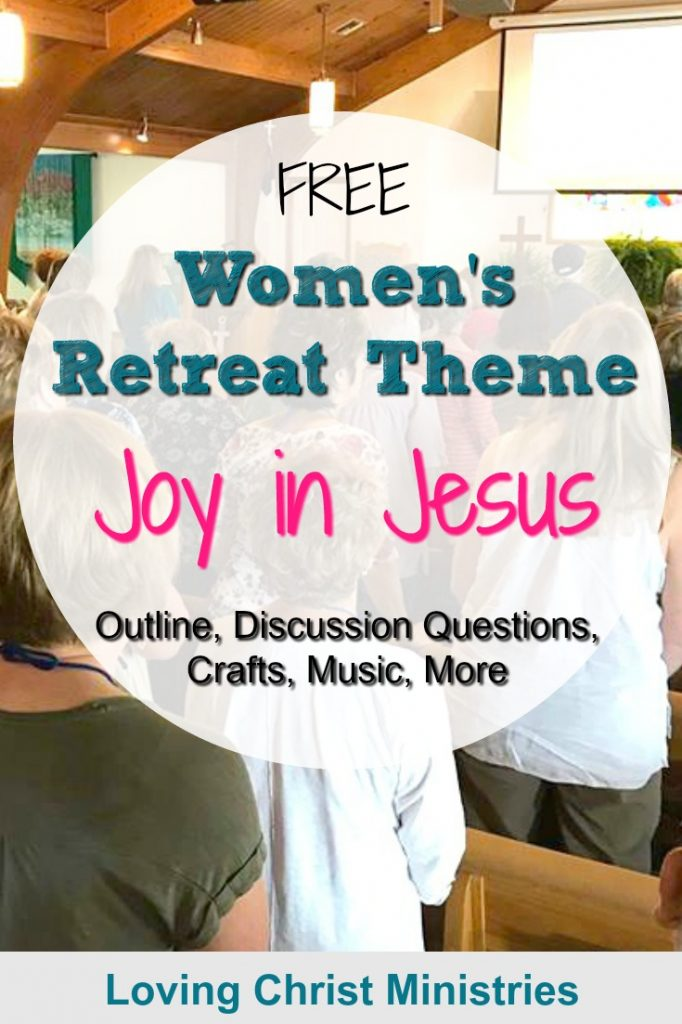 Free Women's Retreat Theme - Joy in Jesus