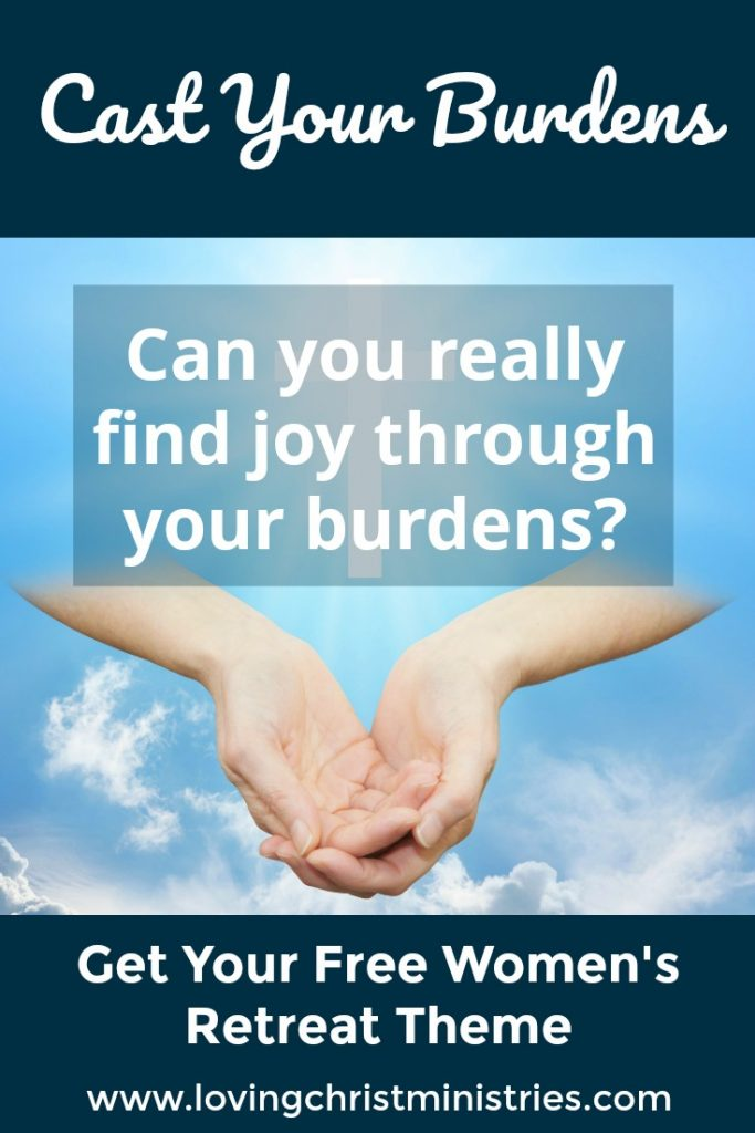 Cast Your Burdens - Free Christian Women's Retreat Theme