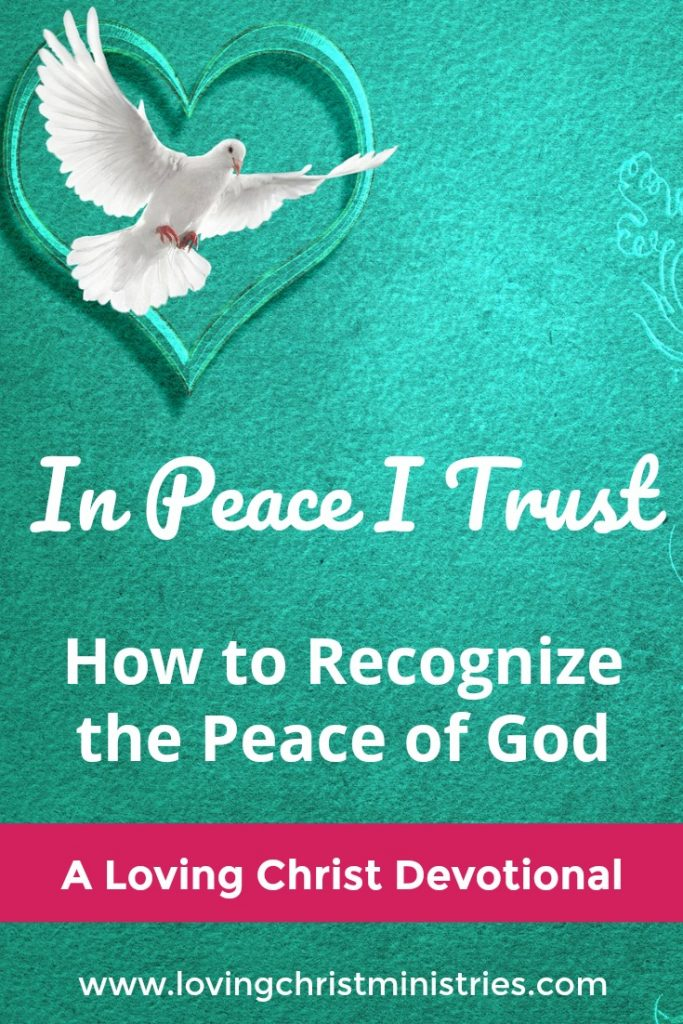 How to Recognize the Peace of God