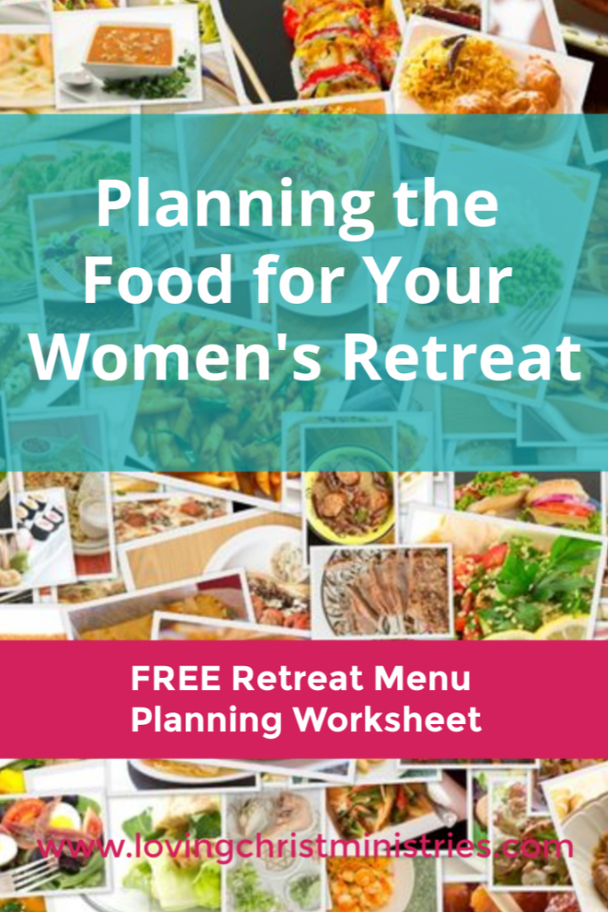 Planning the Food for Your Women's Retreat