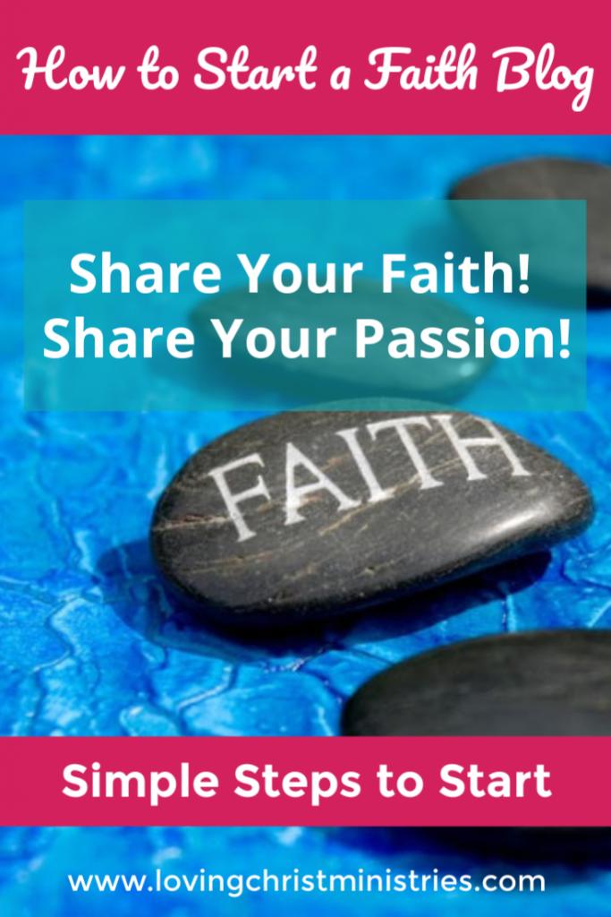How to Start a Faith Blog