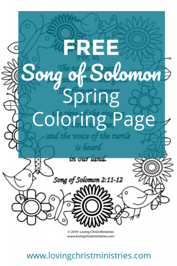 Free Song Of Solomon Spring Coloring Page A Loving Christ
