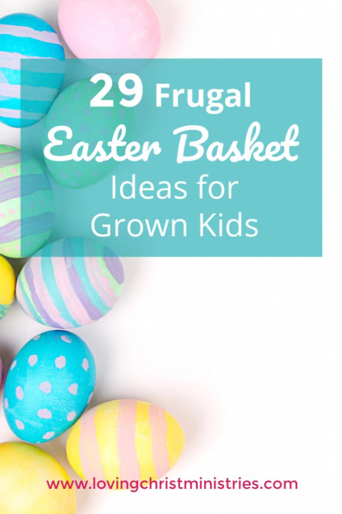 29 Frugal Easter Basket Ideas for Grown Kids