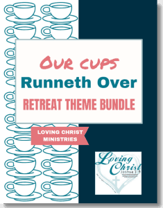 cover of Our Cups Runneth Over Christian Women's Retreat Theme