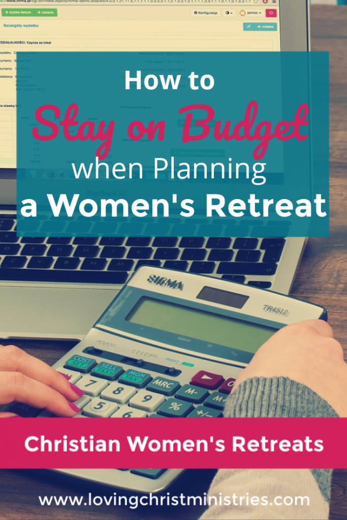 How to Stay on Budget when Planning a Women's Retreat title image