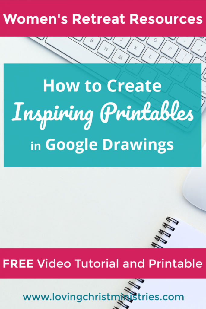 How to Create Inspiring Printables in Google Drawings - Free Video Tutorial and Printable