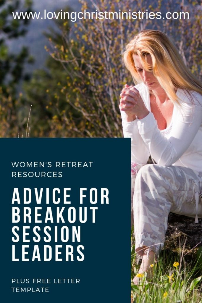 image of woman praying in nature with title text overlay - Advice for Breakout Session Leaders