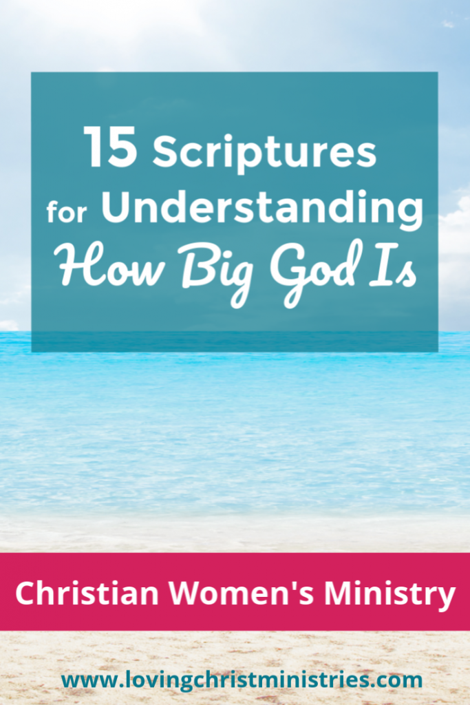 image of beach and ocean with title text overlay - Scriptures for Understanding How Big God Is