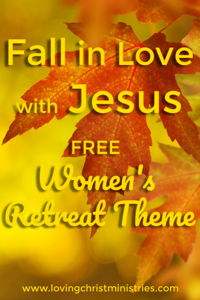image of autumn leaf with text title overlay - Fall in Love with Jesus