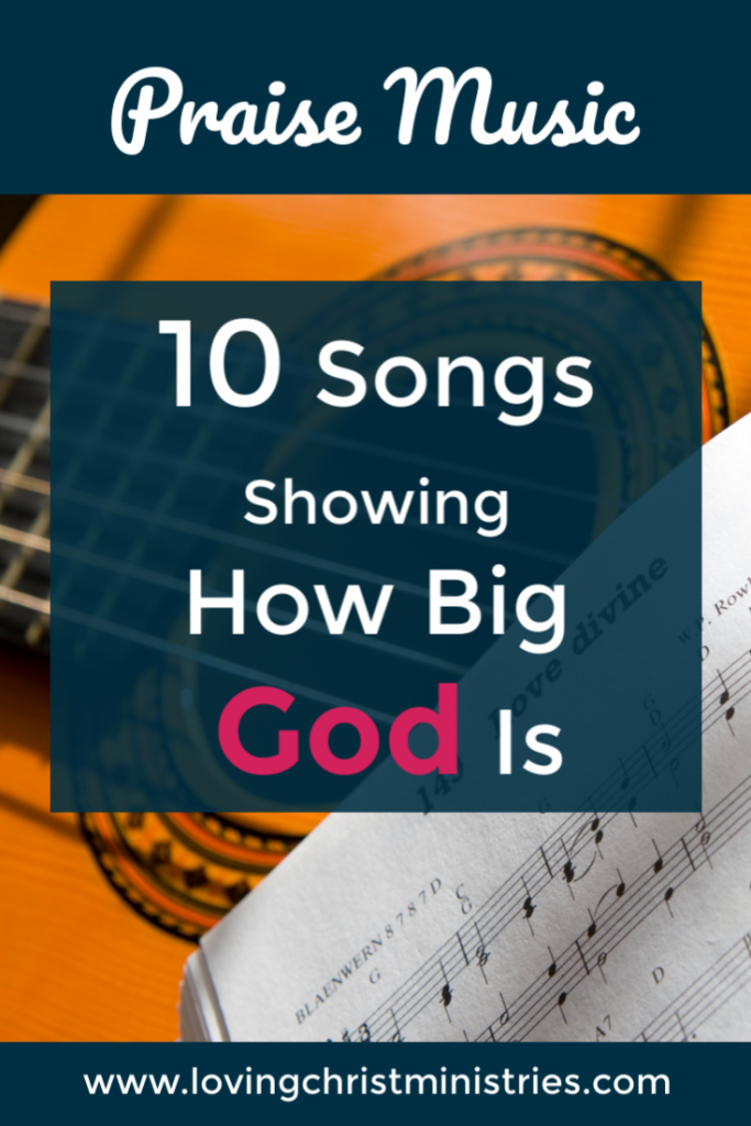 image of guitar and sheet music with title text overlay - songs about how big God is