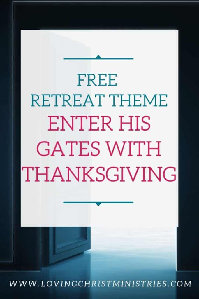 image of door opening to brightly lighted room with title text overlay - Thanksgiving Retreat Theme