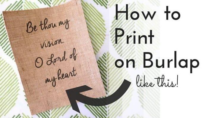 How to Print on Burlap (DIY Tutorial)