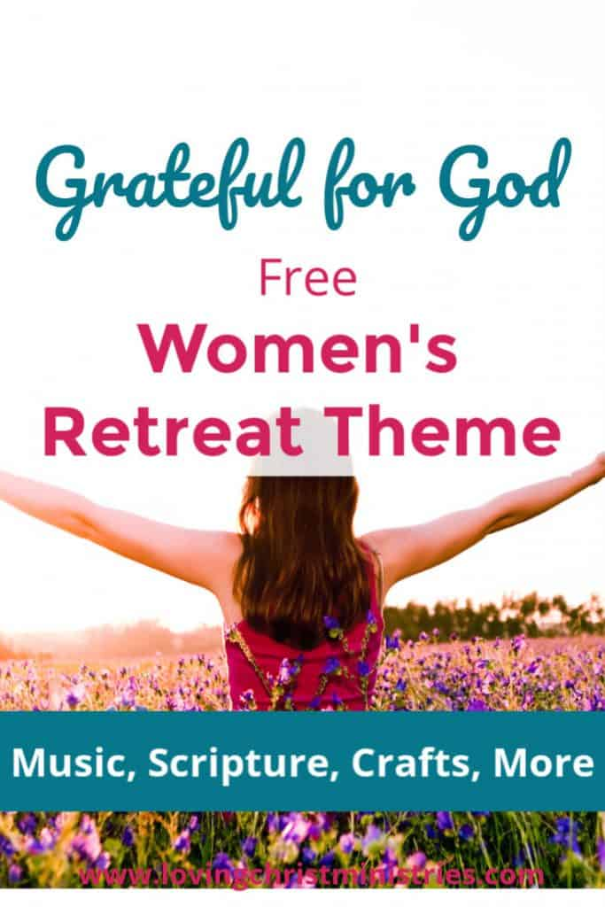 woman in field of flowers with title text overlay - Free Christian Women's Retreat Theme - Grateful for God