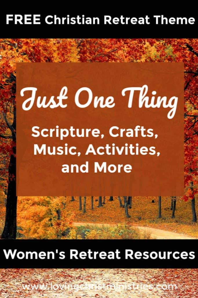 Image of trees with autumn leaves with title text overlay - Just One Thing Women's Retreat Theme