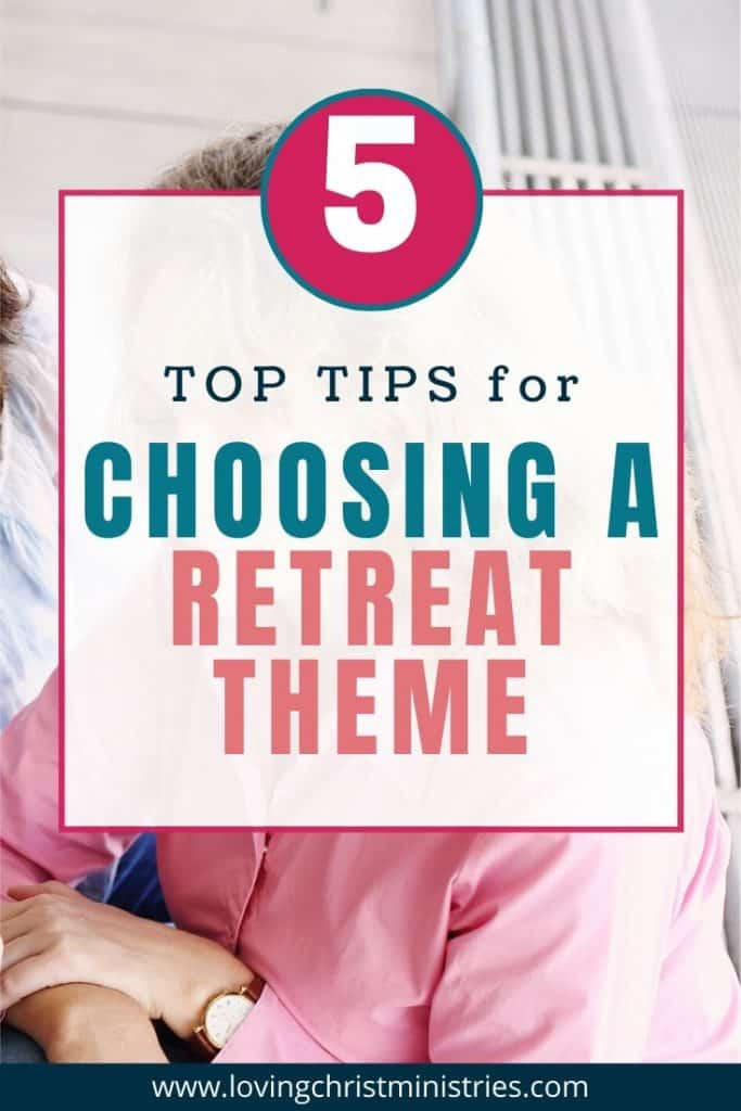 image of woman in pink shirt with title text overlay - 5 Top Tips for Choosing a Retreat Theme