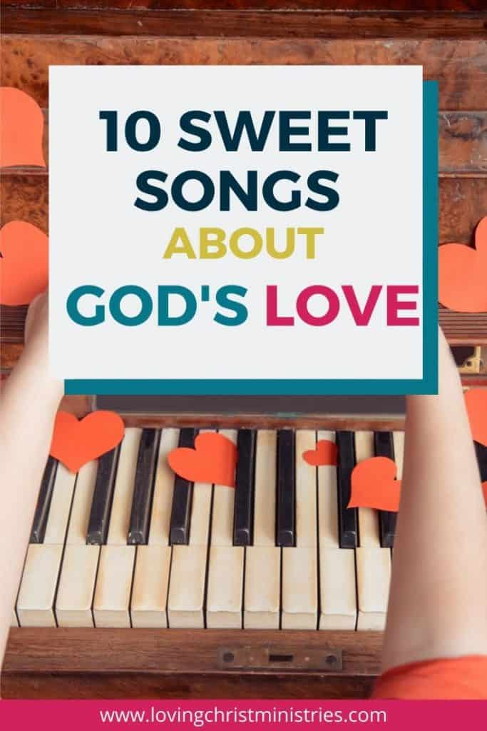 image of piano keys with red hearts and title text overlay - 10 Sweet Songs about God's Love