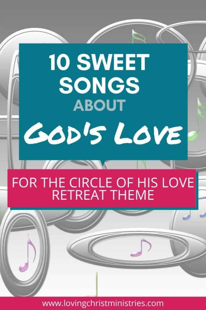 image of circles and music notes with title text overlay - Sweet Songs about God's Love