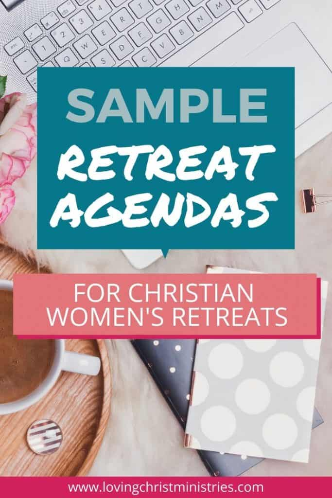 image of laptop, notebook, and coffee on a desk with title text overlay - Sample Retreat Agendas for Christian Women's Retreats