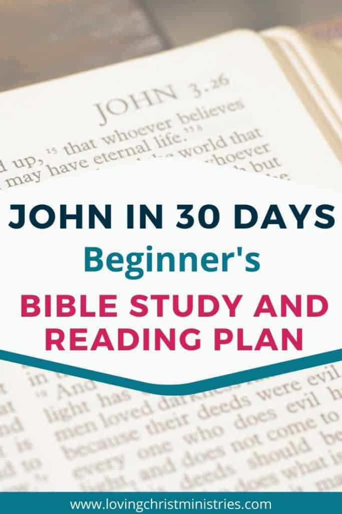 image of Bible open to book of John with title text overlay - John in 30 Days Beginner's Bible Study and Reading Plan