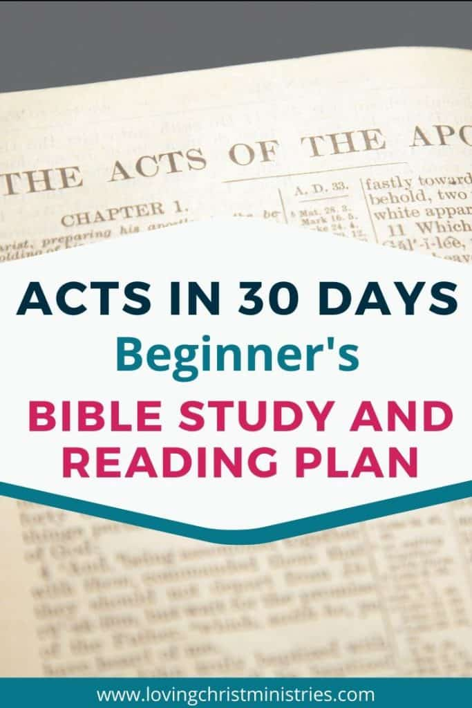 image of Bible open to Acts with title text overlay - Acts in 30 Days Beginner's Bible Study and Reading Plan