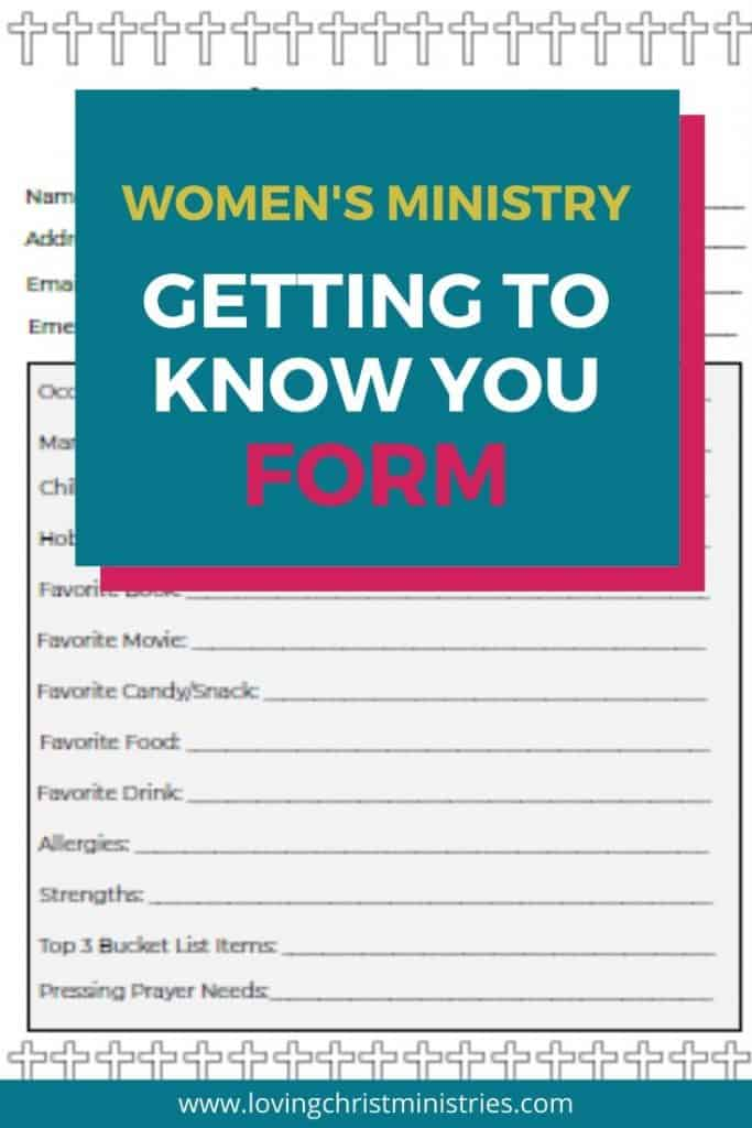 image of form with title text overlay - Getting to Know You Form for Women's Ministry