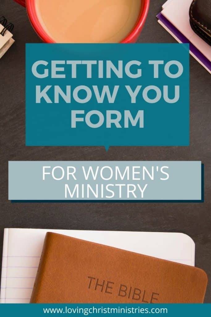 image of desk with Bible and cup of coffee on it with title text overlay - Getting to Know You Form for Women's Ministry